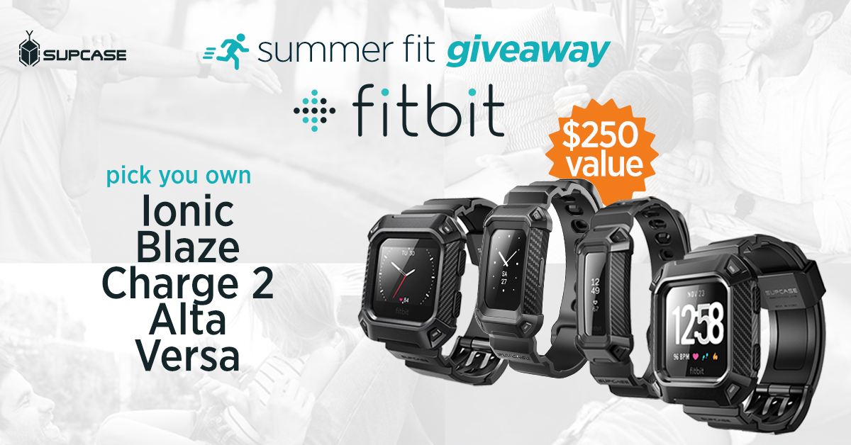 SUPCASE Fitbit Giveaway